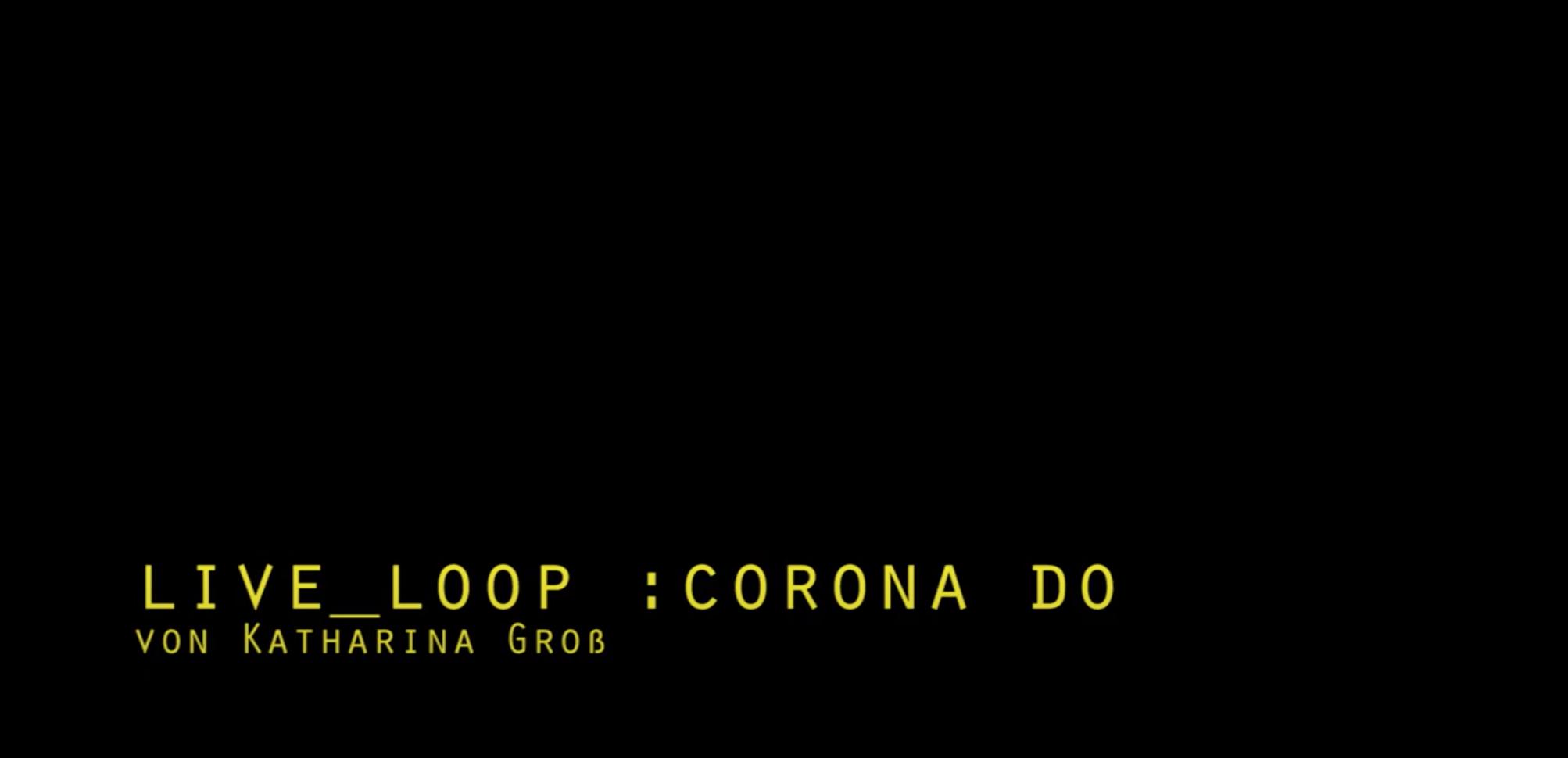 live_loop corona